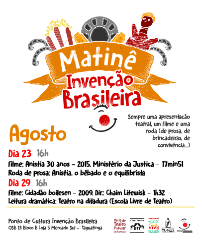 Matinê Invenção Brasileira - 23 e 29 agosto - Semana da Anistia